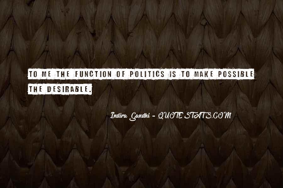 Indira Gandhi Quotes #1131837
