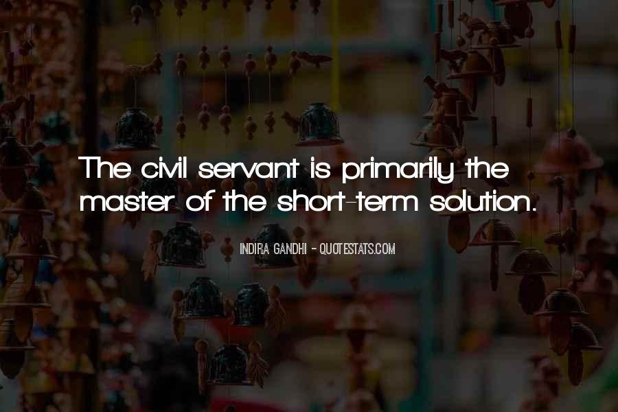 Indira Gandhi Quotes #1256131