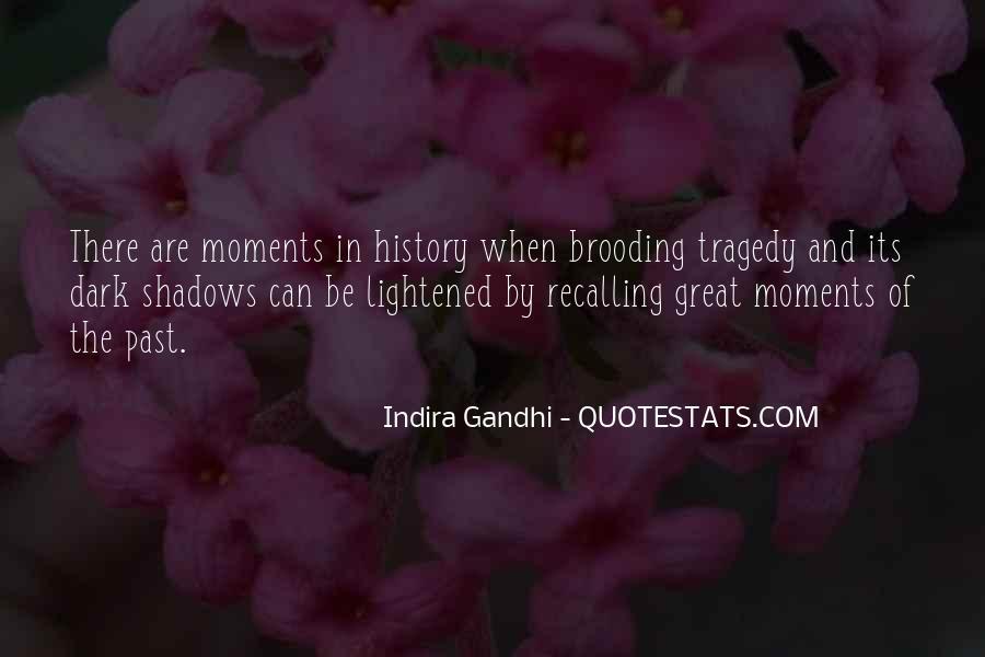 Indira Gandhi Quotes #1258413