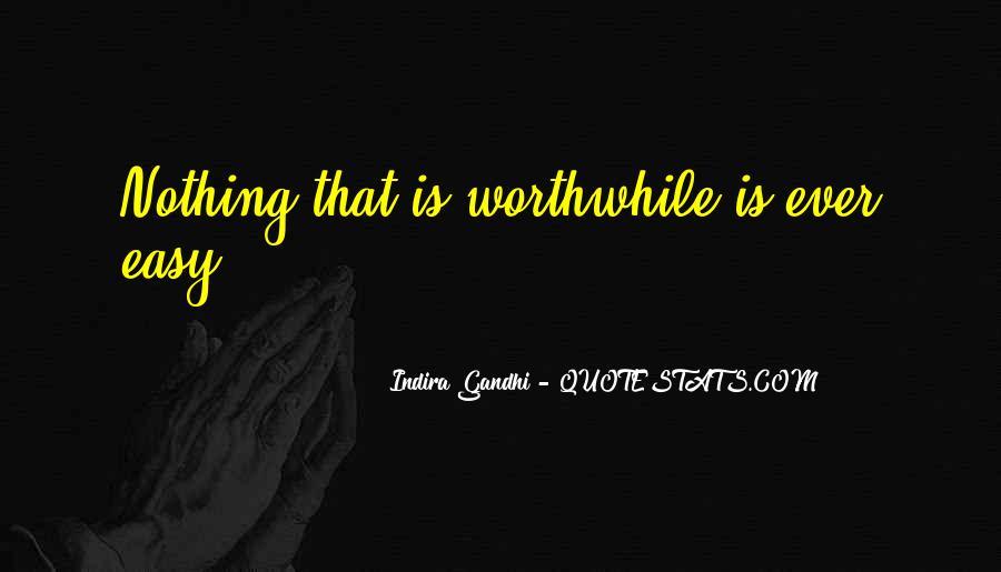Indira Gandhi Quotes #1370690