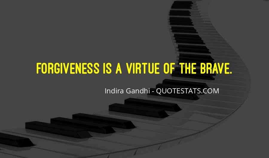 Indira Gandhi Quotes #1393126