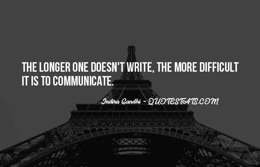 Indira Gandhi Quotes #1457219