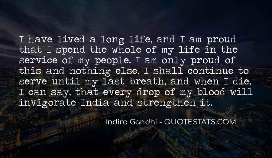 Indira Gandhi Quotes #1711309