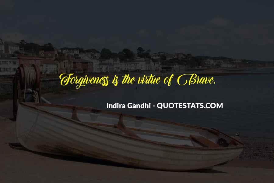 Indira Gandhi Quotes #1864890