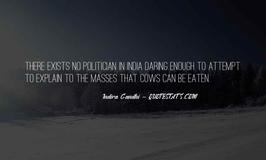 Indira Gandhi Quotes #301763