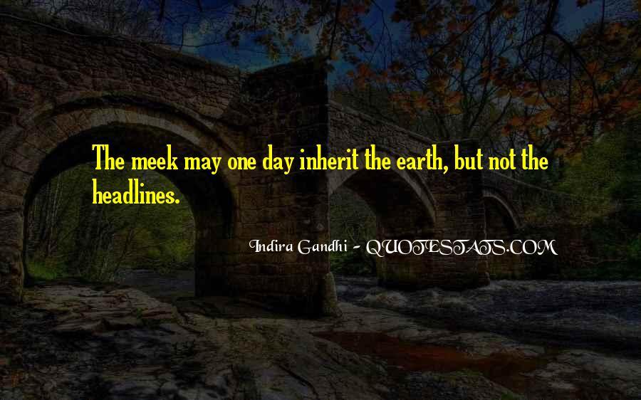 Indira Gandhi Quotes #325544