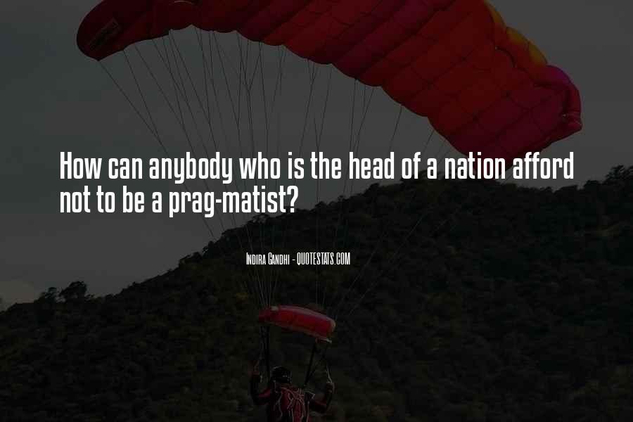 Indira Gandhi Quotes #604197