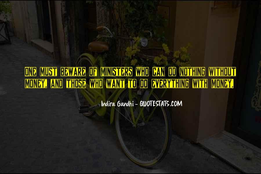 Indira Gandhi Quotes #705782