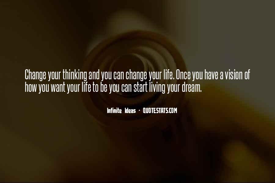 Infinite Ideas Quotes #1149865
