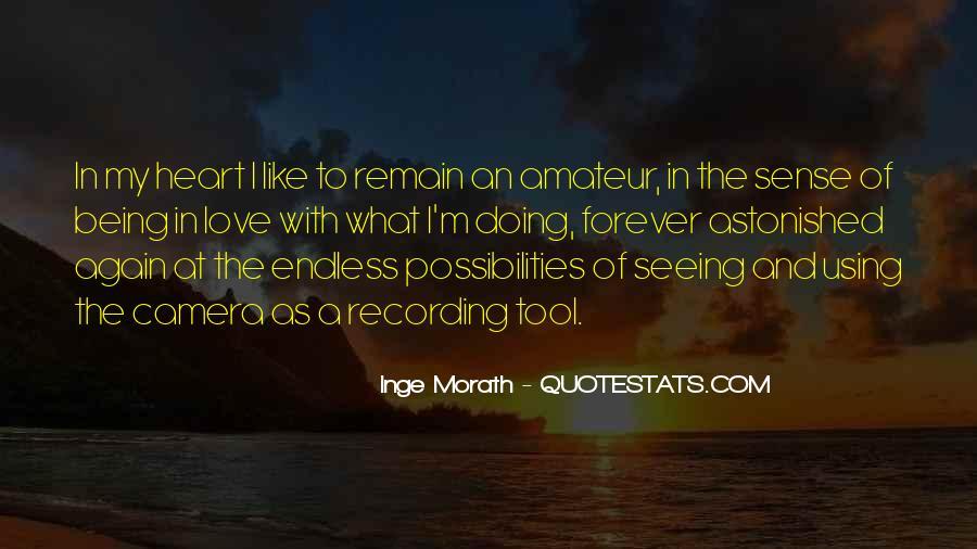 Inge Morath Quotes #1335328