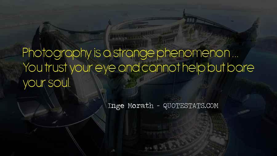 Inge Morath Quotes #1355098