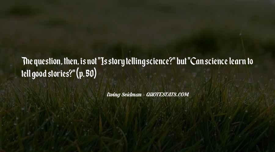 Irving Seidman Quotes #1100828