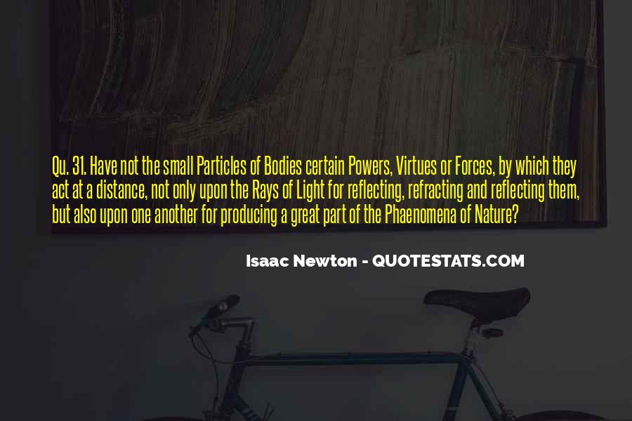 Isaac Newton Quotes #1229771