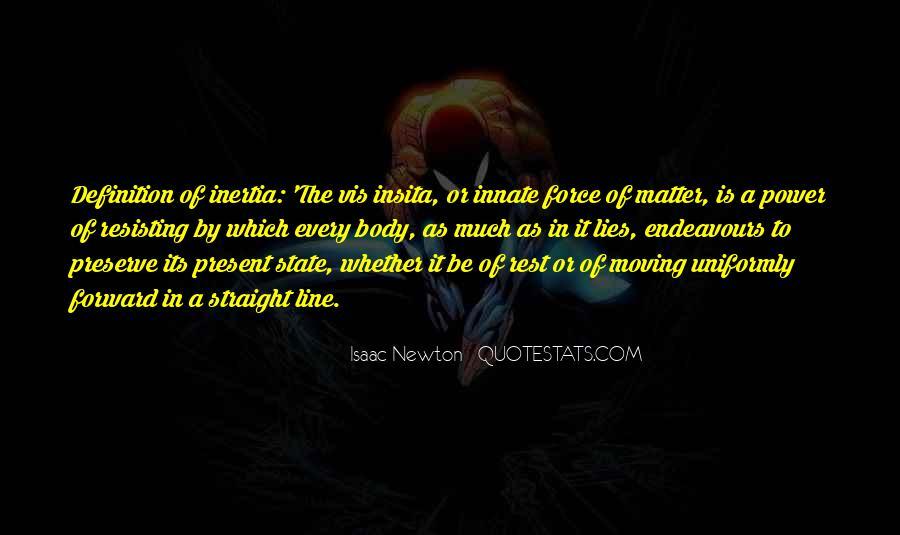 Isaac Newton Quotes #1339183