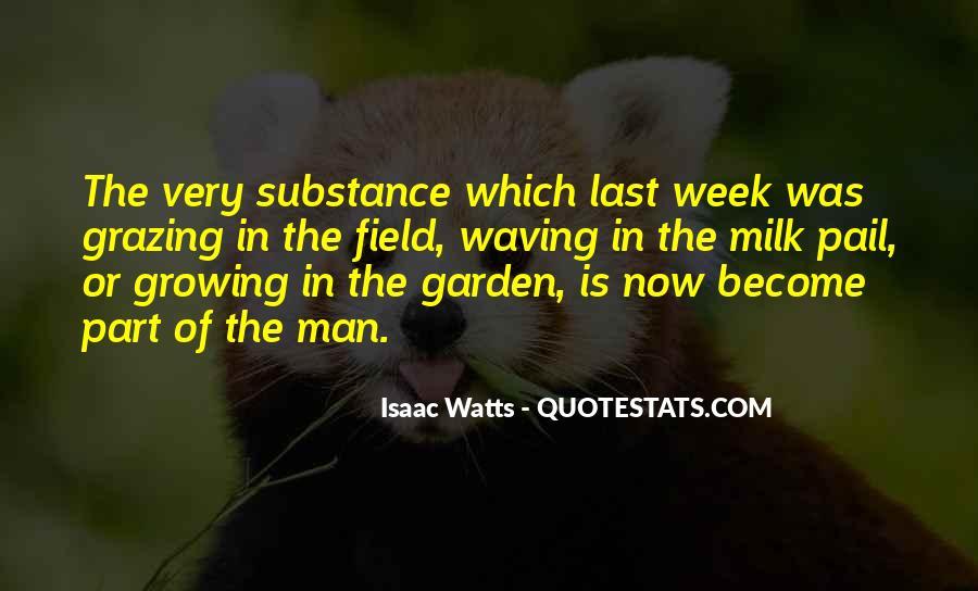 Isaac Watts Quotes #1102638
