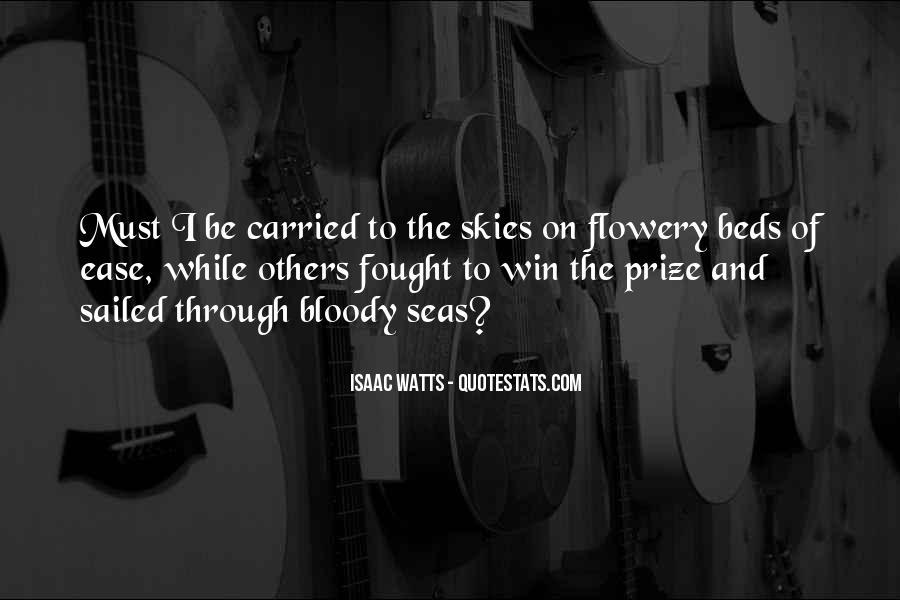 Isaac Watts Quotes #1192825