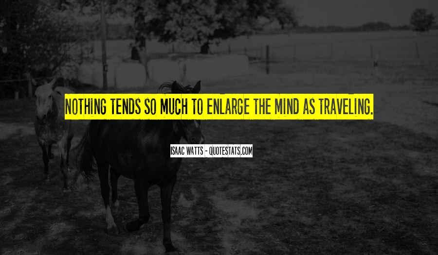 Isaac Watts Quotes #1205302