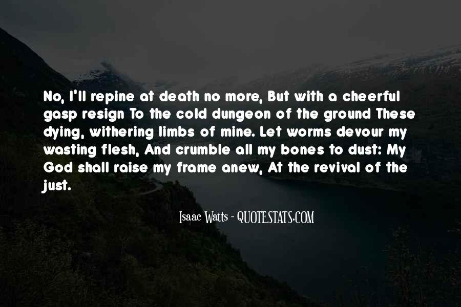 Isaac Watts Quotes #1210823