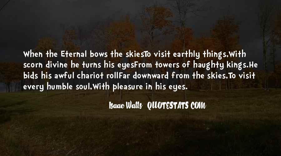 Isaac Watts Quotes #1222211