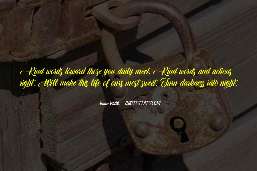 Isaac Watts Quotes #1252512