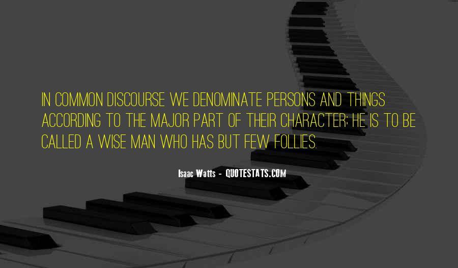 Isaac Watts Quotes #1284328
