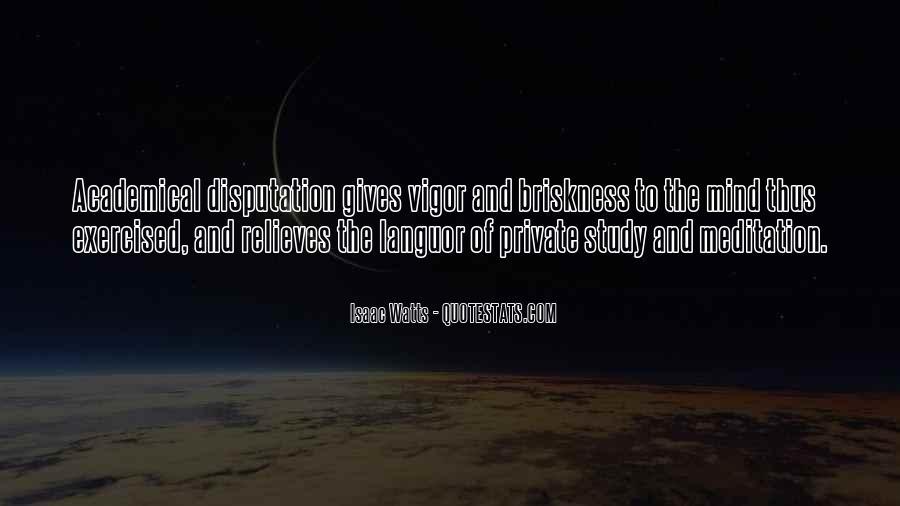 Isaac Watts Quotes #1407081