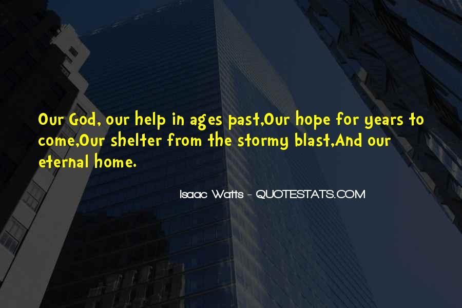 Isaac Watts Quotes #1446474