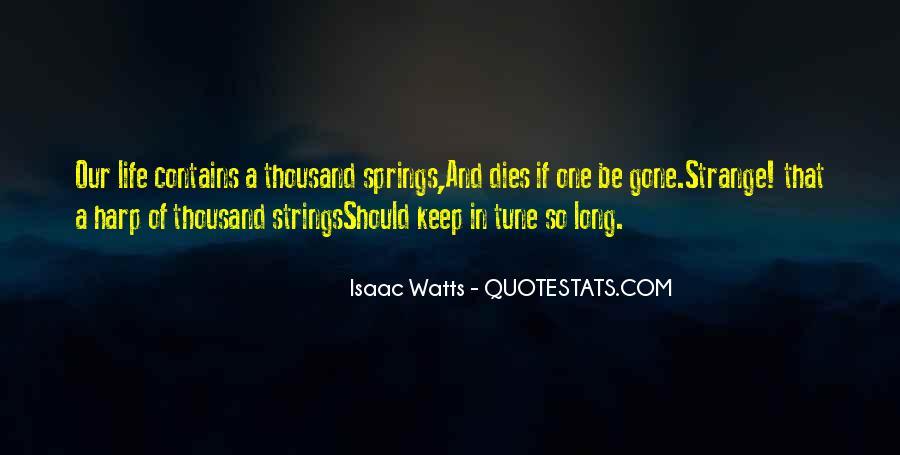 Isaac Watts Quotes #1451352