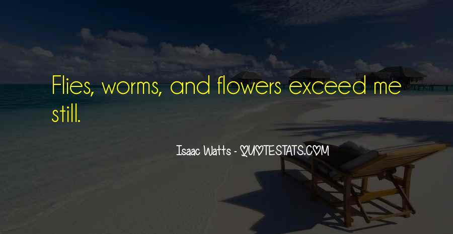 Isaac Watts Quotes #147578