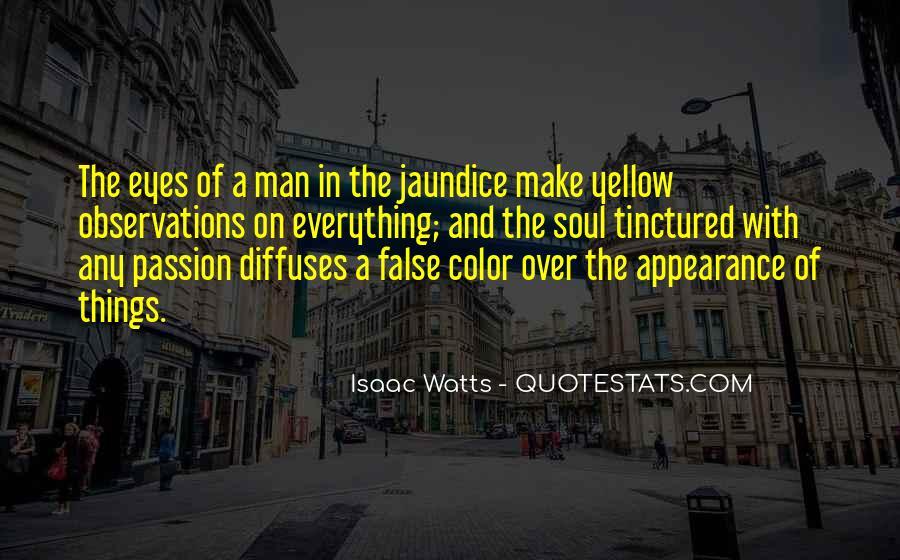 Isaac Watts Quotes #1607196