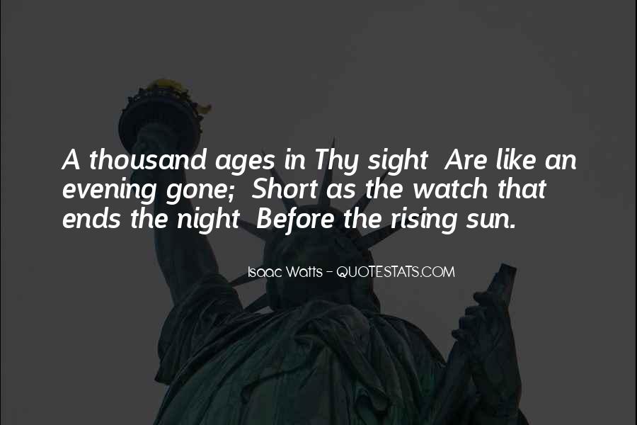 Isaac Watts Quotes #1776063