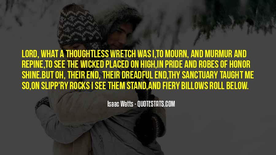 Isaac Watts Quotes #1862608