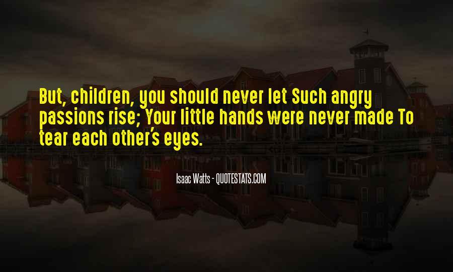 Isaac Watts Quotes #198312
