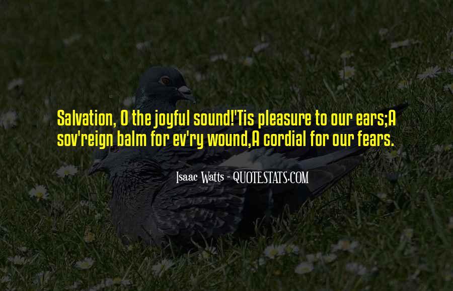 Isaac Watts Quotes #410476
