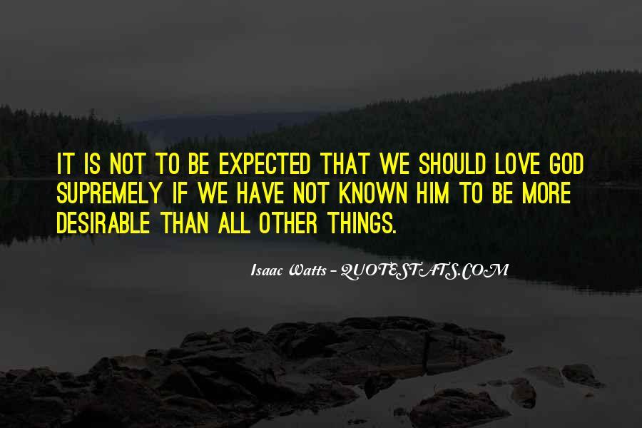 Isaac Watts Quotes #539714