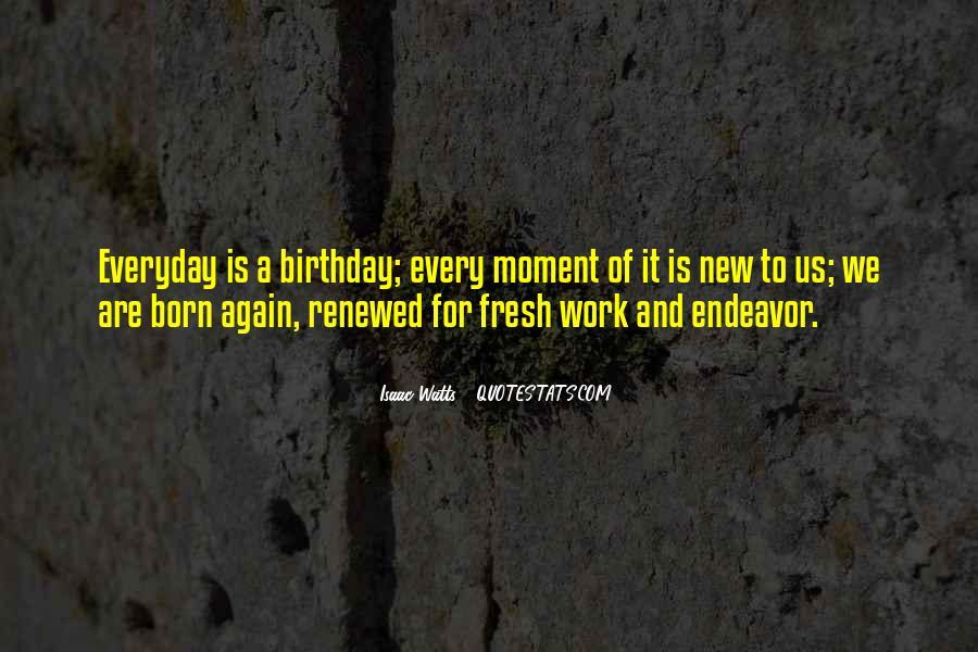 Isaac Watts Quotes #579308