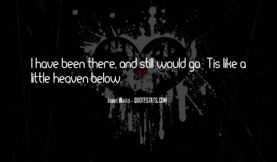 Isaac Watts Quotes #817125