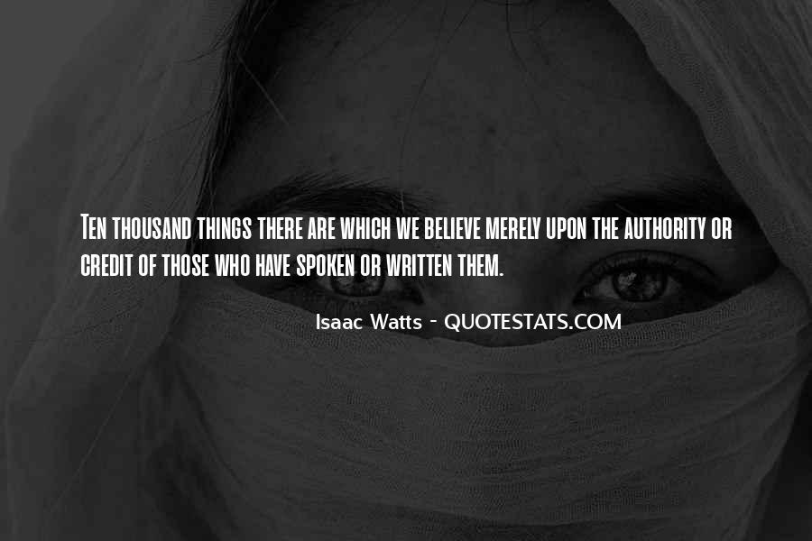 Isaac Watts Quotes #842745