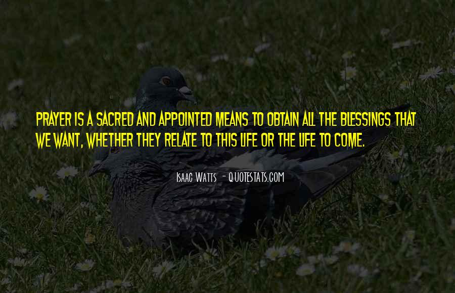 Isaac Watts Quotes #943810