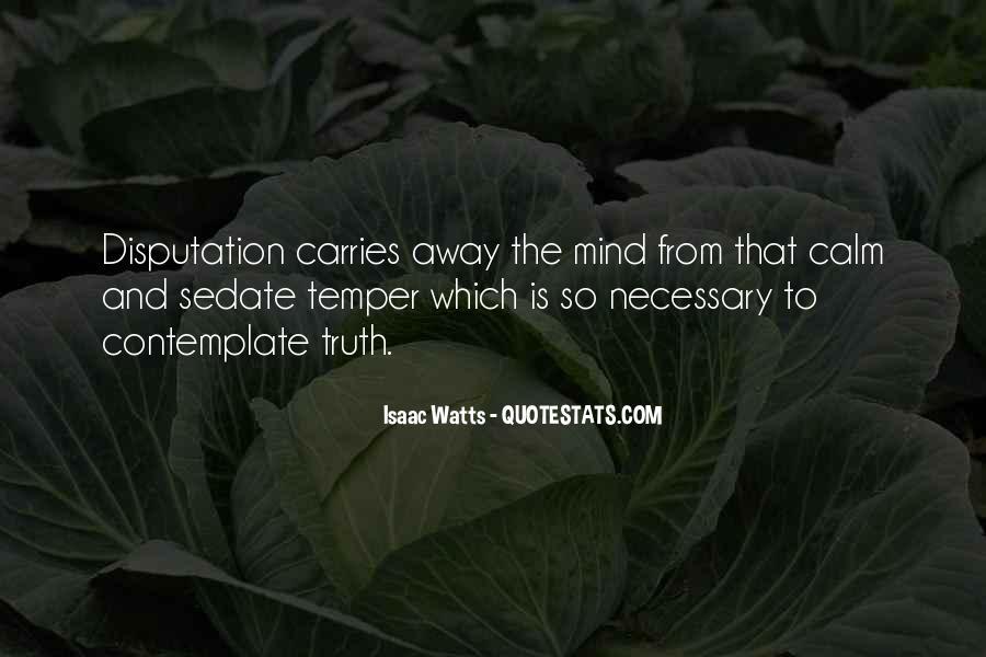Isaac Watts Quotes #972079