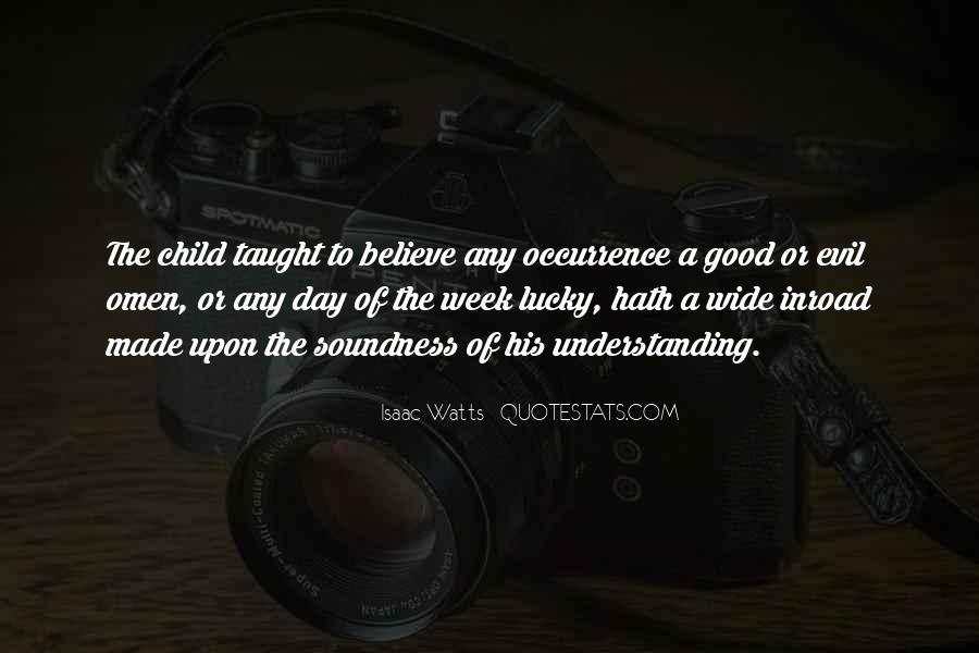 Isaac Watts Quotes #974003