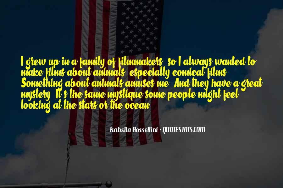 Isabella Rossellini Quotes #1211308