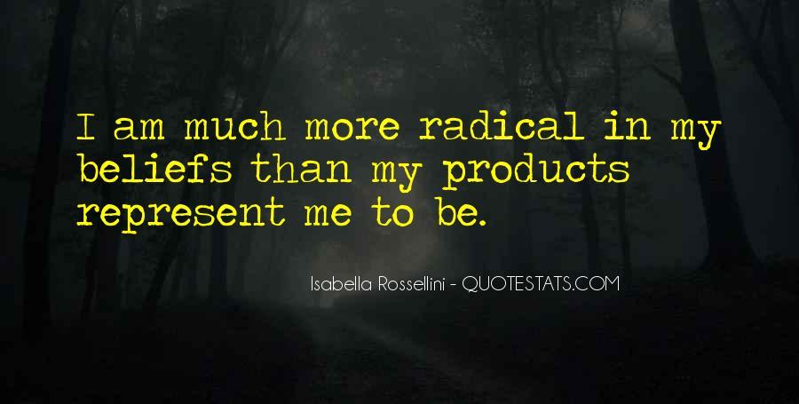 Isabella Rossellini Quotes #1218838