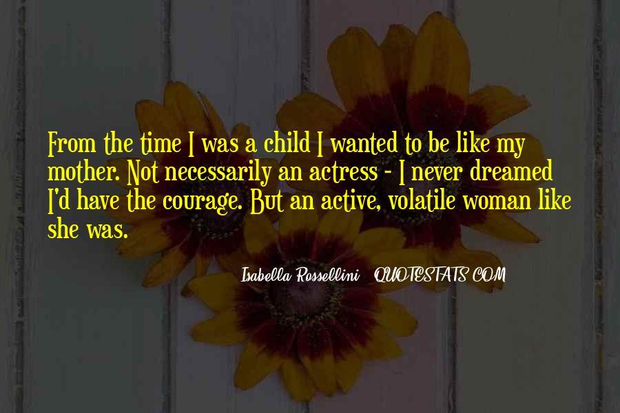 Isabella Rossellini Quotes #1239382