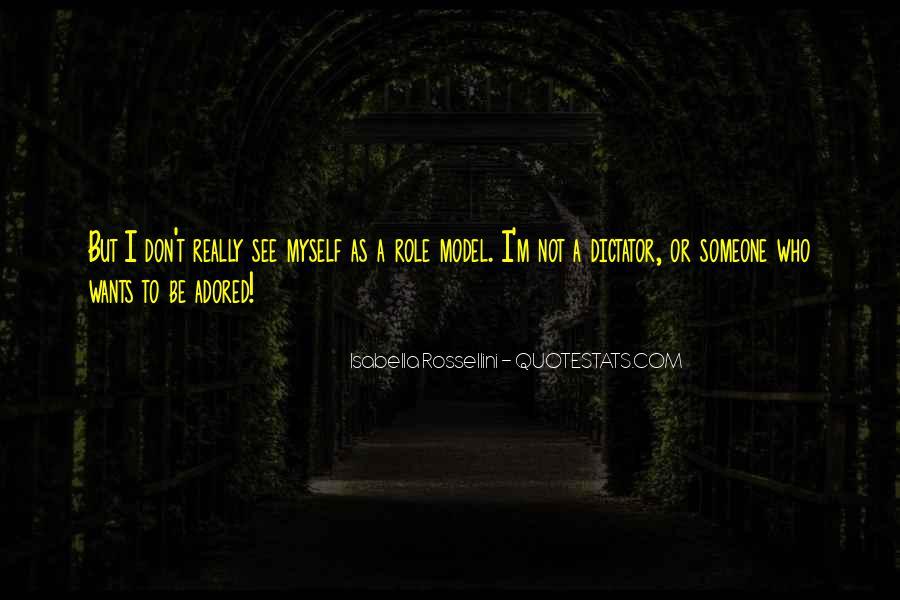 Isabella Rossellini Quotes #1286038