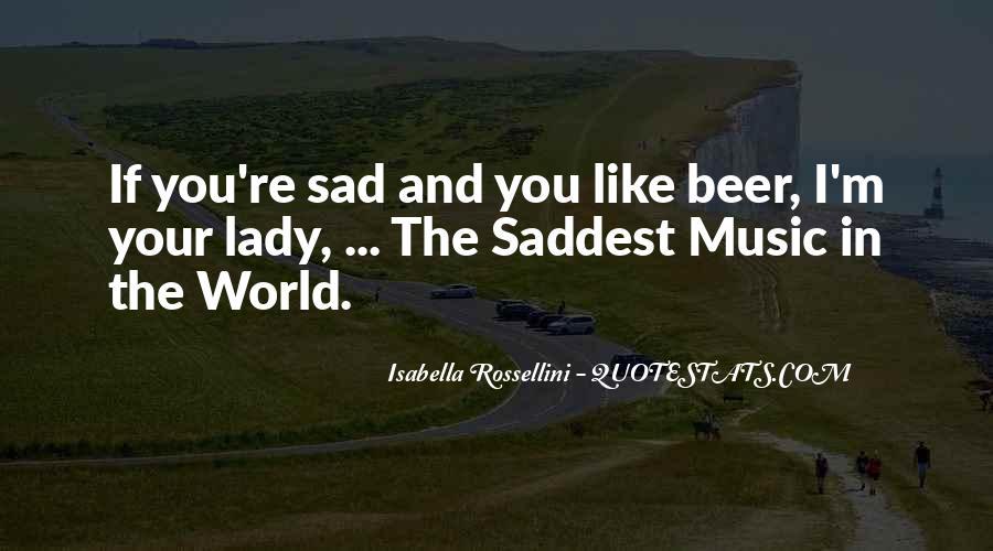 Isabella Rossellini Quotes #1577085