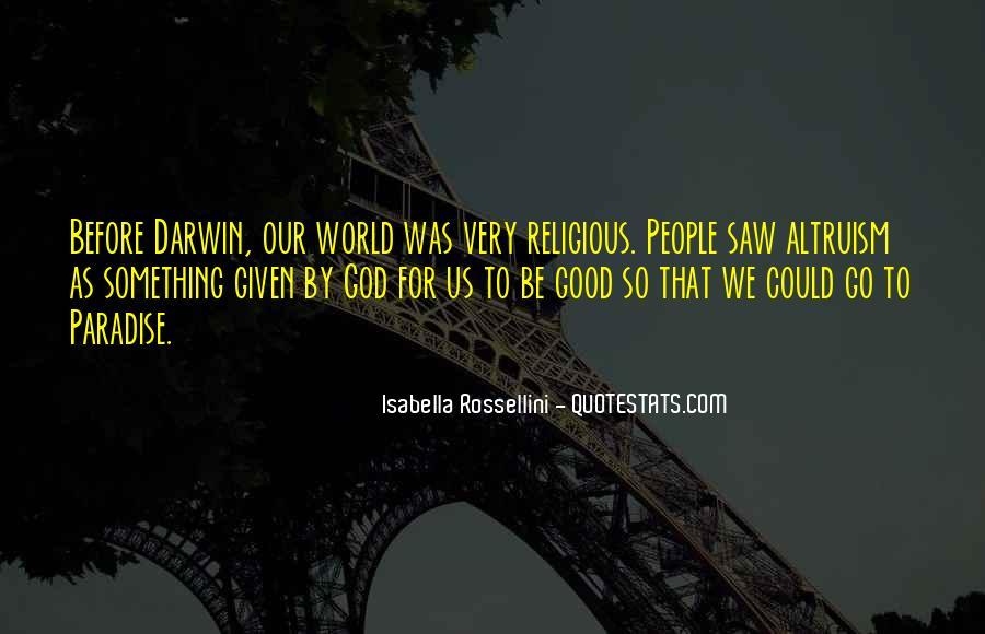 Isabella Rossellini Quotes #1654566