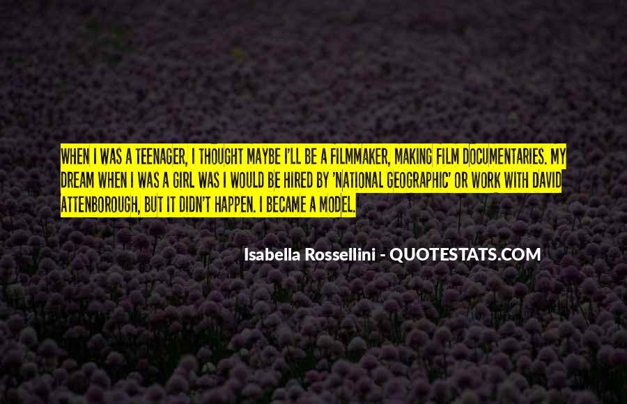 Isabella Rossellini Quotes #1662520