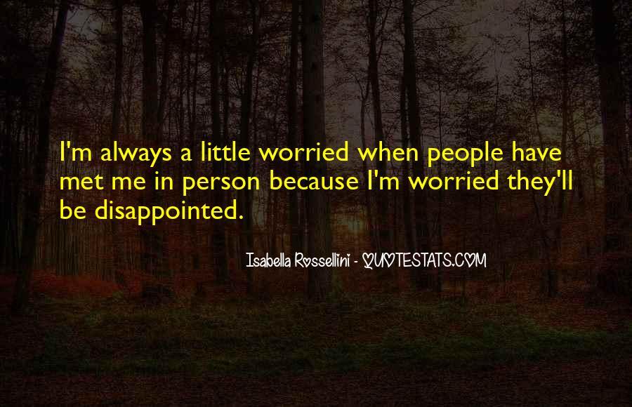Isabella Rossellini Quotes #363124