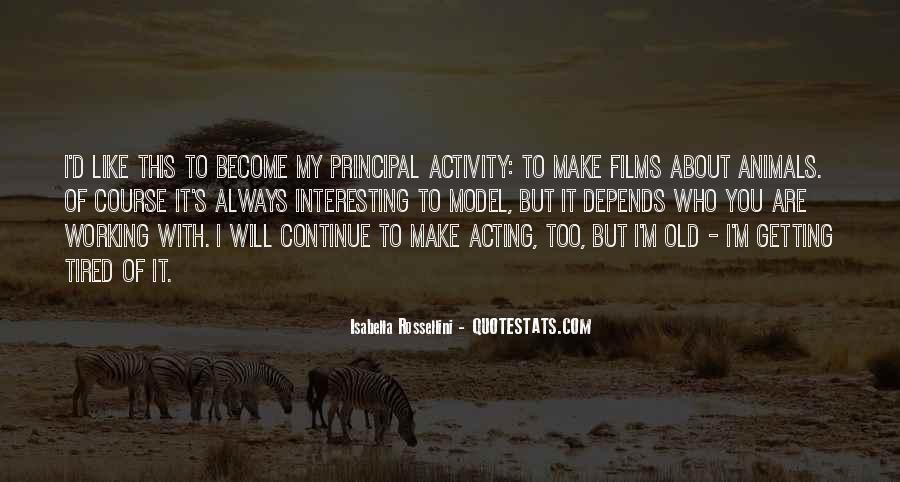 Isabella Rossellini Quotes #374315